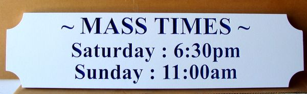 D13150 - Engraved HDU Sign for Mass Times for Catholic Church