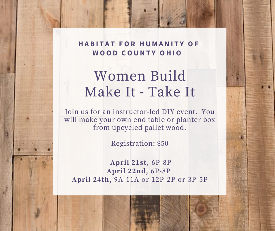 Women Build Event- Make it- Take it