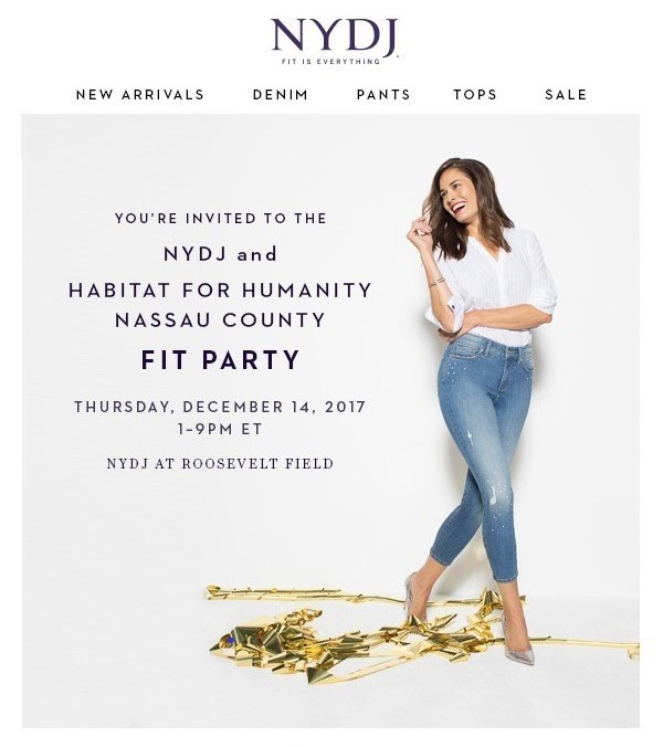 JOIN HABITAT FOR HUMANITY AT ROOSEVELT FIELD  BRING A FRIEND.  FIND YOUR PERFECT FIT AND SAVE 15% ON YOUR ENTIRE PURCHASE!  IN ADDITION, 20% OF ALL PURCHASES WILL BE DONATED TO HABITAT FOR HUMANITY, NASSAU COUNTY!