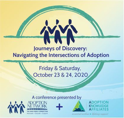 2020 Journeys of Discovery: Navigating the Intersections of Adoption Conference