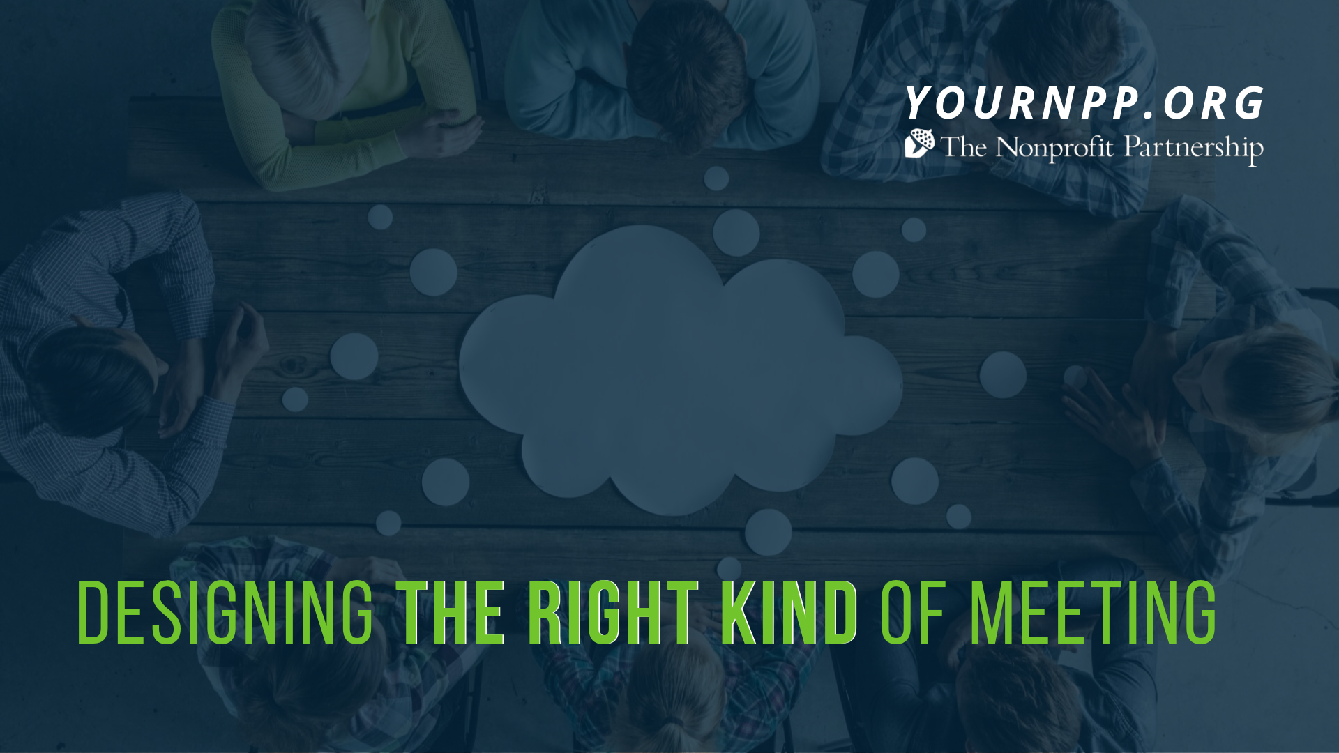 Designing the Right Kind of Meeting