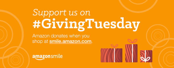 AmazonSmile graphic: Support us on #GivingTuesday. Amazon donates when you shop at smile.amazon.com