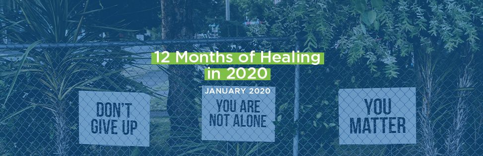 12 Months of Healing in 2020