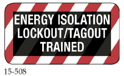 Energy Isolation Lockout/Tagout Trained
