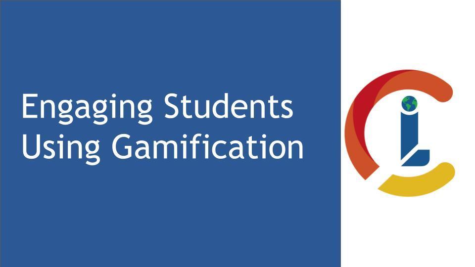 Engaging Students Using Gamification