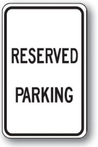 Reserved Parking- 12 inch x 18 inch