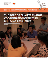Lessons from ACCCRN in Viet Nam Series: The Role of Climate Change Coordination Offices in Building Resilience