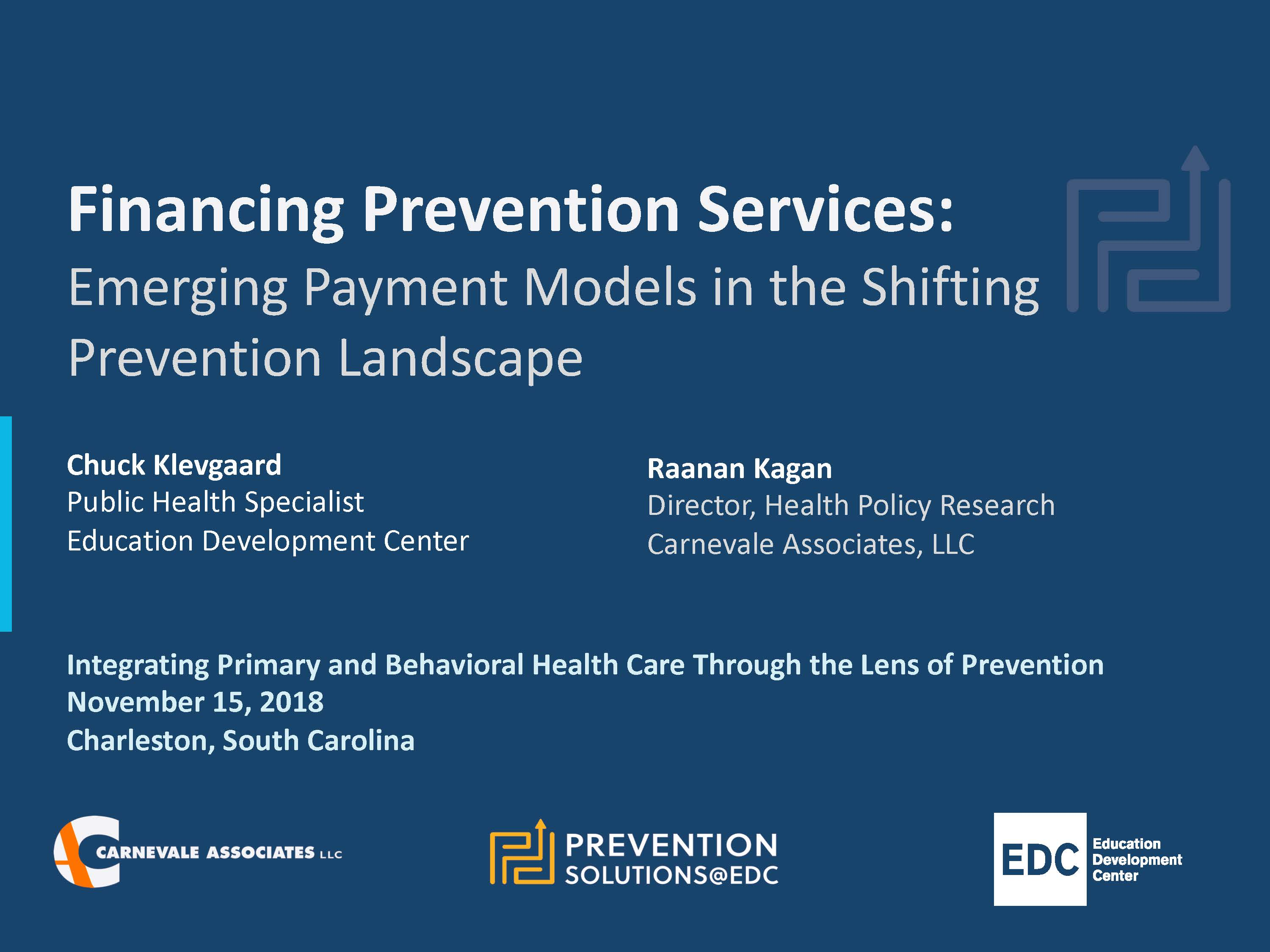 Emerging Payment Models in the Shifting Prevention Landscape