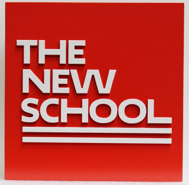 "FA15619 -Caved 2.5D HDU  Building Identification Sign ""The New School"""