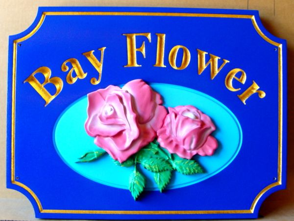 "I18208 - 3D Carved HDU Property Name Sign ""Bay Flower"", with Roses"