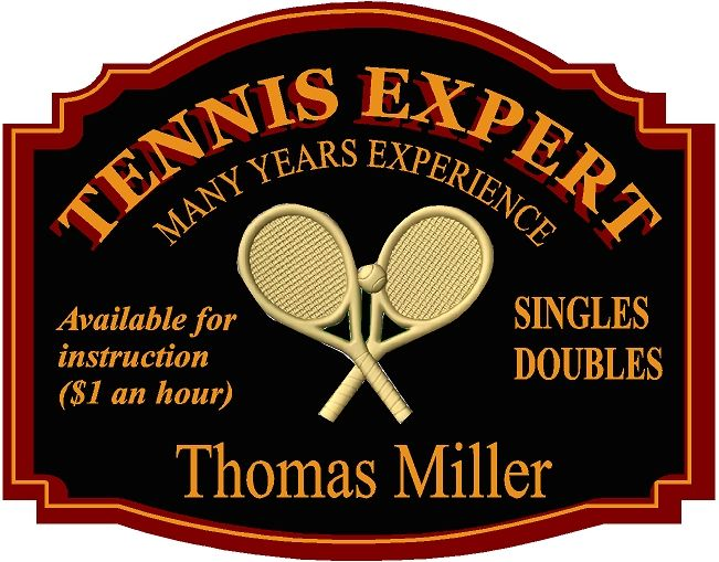 """GB16880-  Carved HDU Tennis CourtPro """"Lessons Given"""" Sign"""