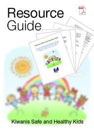 Ohio Kiwanis Safe and Healthy Kids Resource Guide
