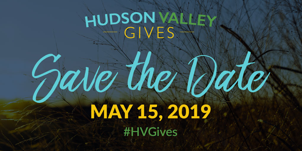 Hudson Valley Gives: a one-day event celebrating charitable giving across the Hudson Valley.