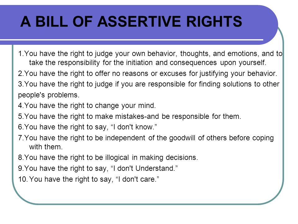 Assertive Rights:  The Right To Be Ourselves