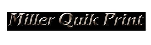 Miller Quik Print
