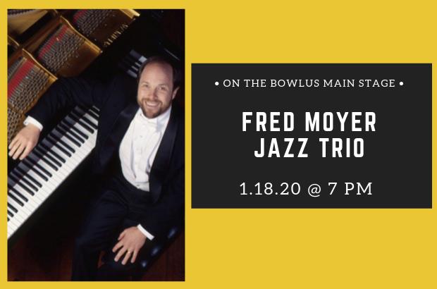 Fred Moyer Jazz Trio