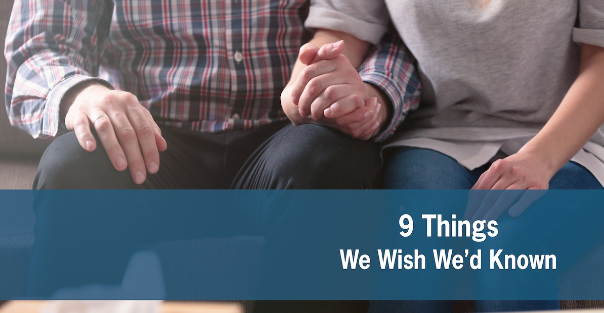 9 Things We Wish We'd Known: A Letter From Families Who Have Lost a Loved One to Addiction