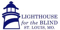 Lighthouse for the Blind - St. Louis