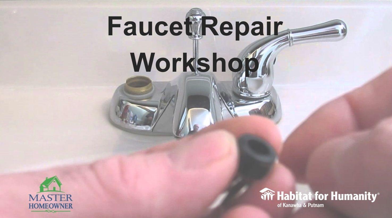 Faucet Repair Workshop: Fix that Drip