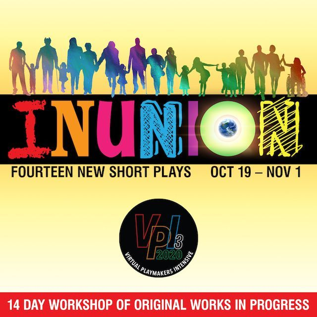 "A picture of the VPI3: INUNION banner with a blurb reads, ""14 day workshop of original works in progress."""