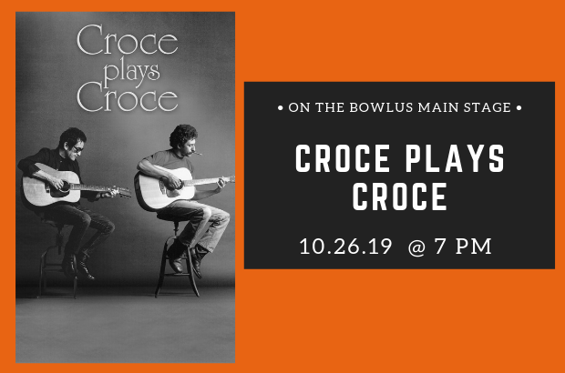 Kicking off our Music Series is Croce Plays Croce