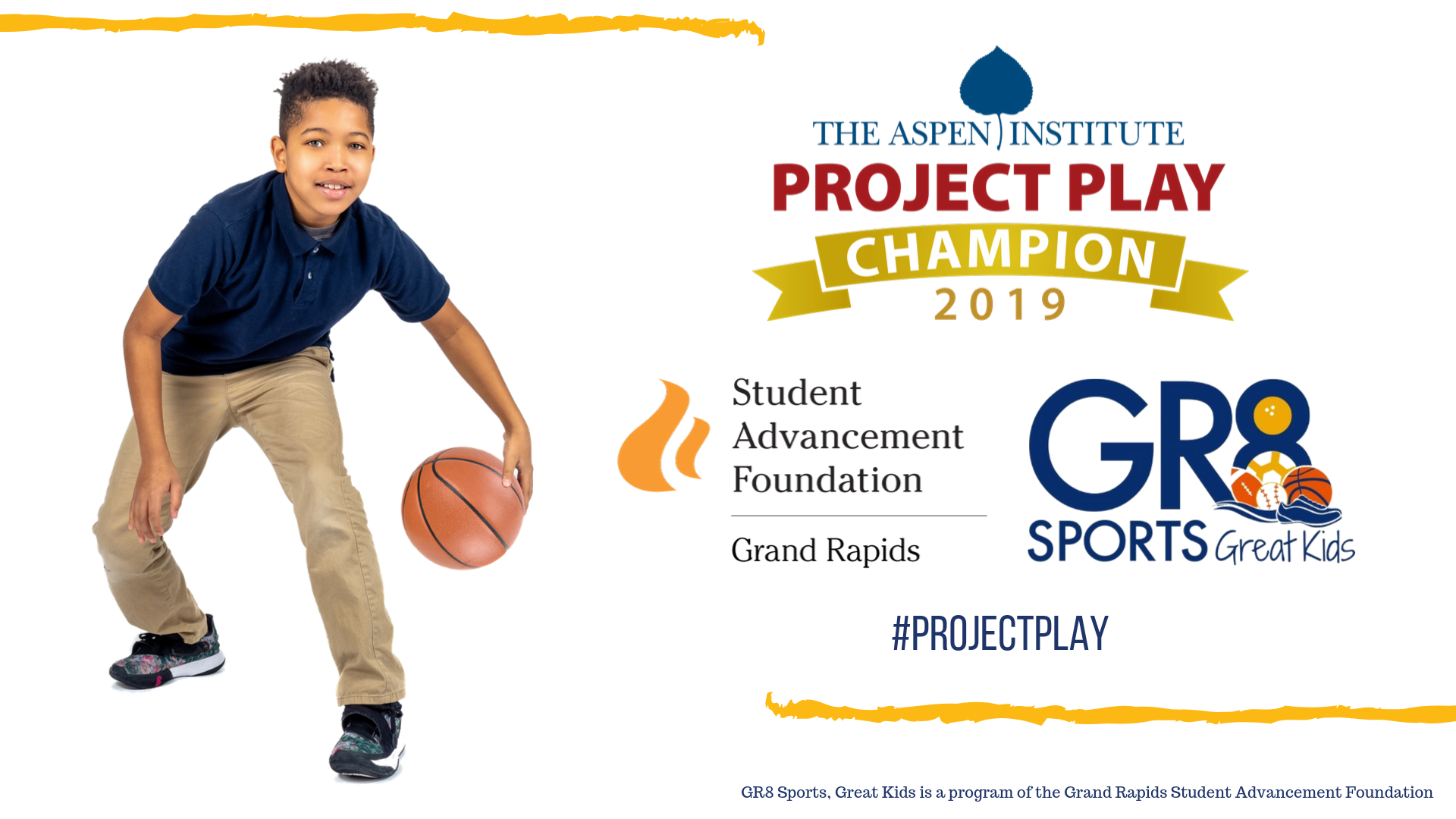 THE GRAND RAPIDS STUDENT ADVANCEMENT FOUNDATION'S PROGRAM GR8 SPORTS, GREAT KIDS NAMED AS ONE OF THE ASPEN INSTITUTE'S 2019 PROJECT PLAY CHAMPIONS