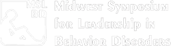 Midwest Symposium for Leadership in Behavior Disorders