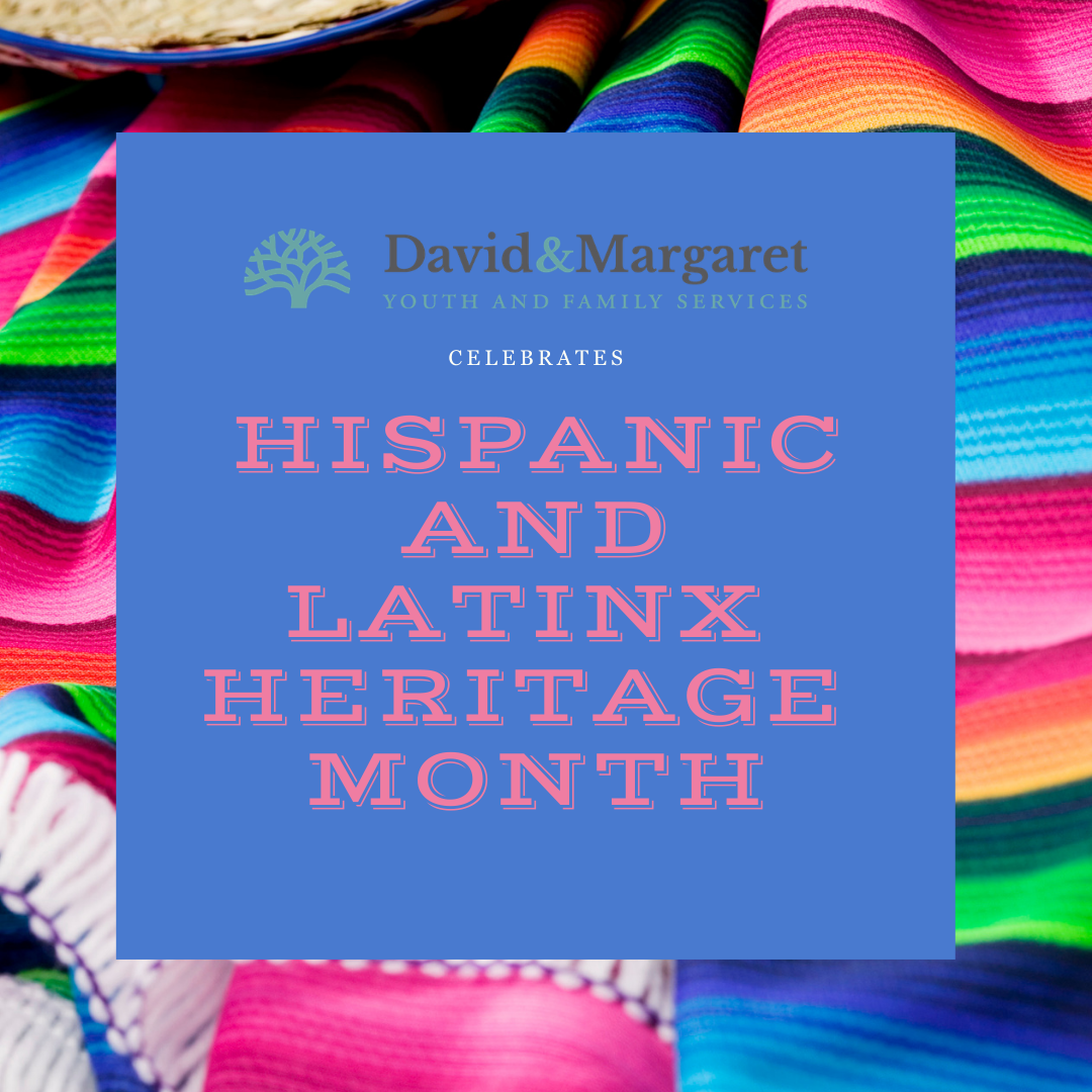 David & Margaret celebrates Hispanic and Latinx Heritage Month