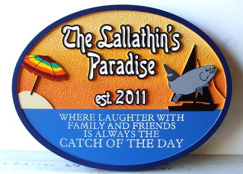 "L21348 - Beach House Carved  Wood Property Sign ""The Lallathin's Paradise"", with Umbrella, Fish and Sailboat"