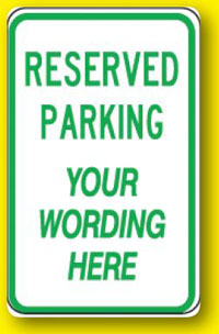 Custom Reserved Parking-12 inch x 18 inch