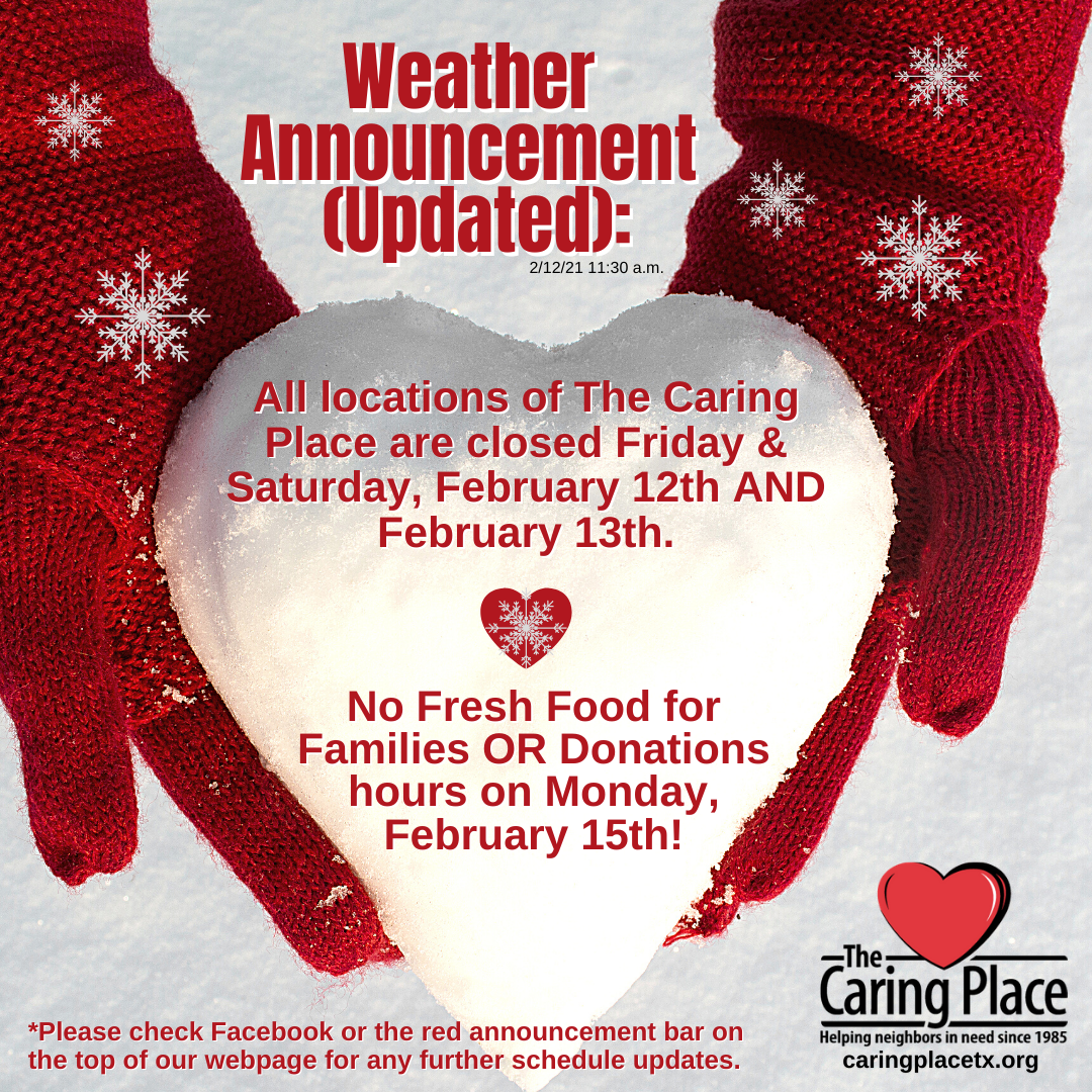 The Caring Place Close Saturday, February 13th
