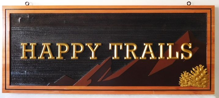 "M22088 - Cedar Wood Sign  for the ""Happy Trails"" Cabin, with  Carved Prismatic 3D Text, a Mountain Range, and a 3D Carved Pinecone"