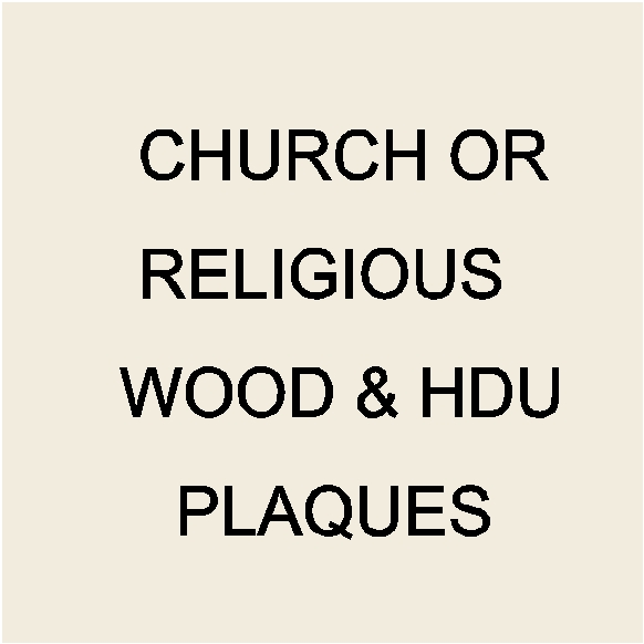D13200 - Religious-themed 2.5-D, 3-D and Engraved Carved Wood and High-Density-Urethane  Wall Plaques
