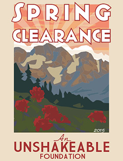 Spring Clearance 2015: An Unshakeable Foundation