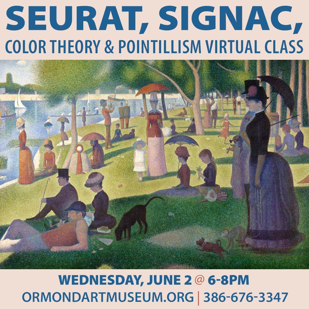Seurat, Signac, Color Theory & Pointillism