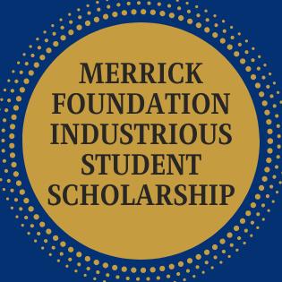 Merrick Foundation Industrious Student