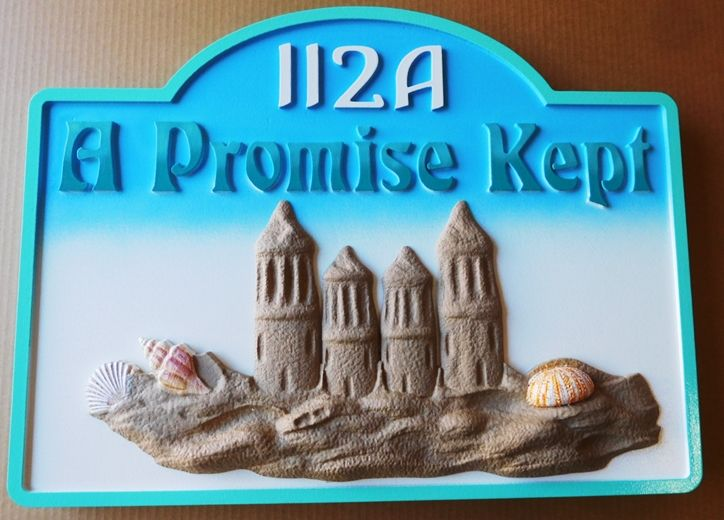 "L21047- Carved ""A Promise Kept"" Beach-house Sign, featuring a  3-D Sandcastle"