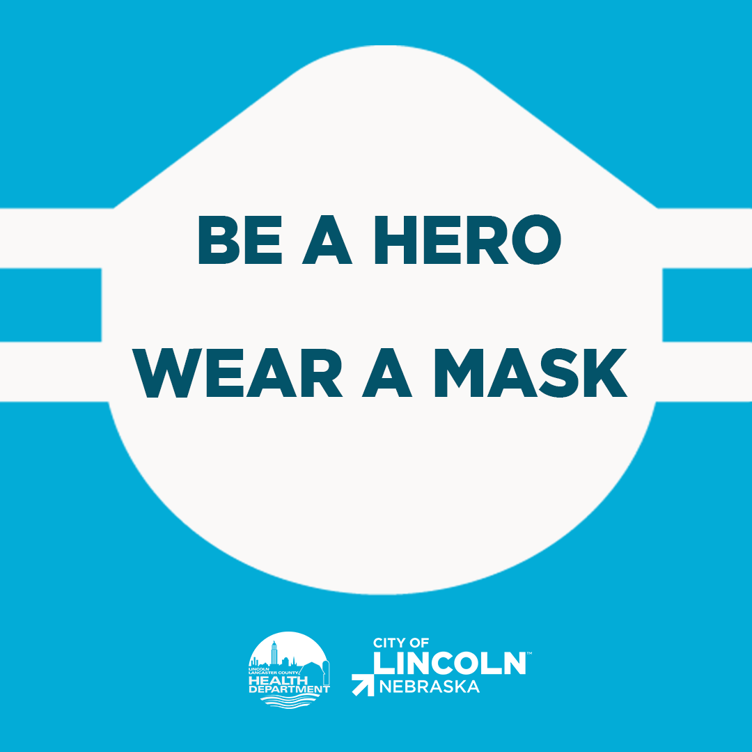 Be a Hero, Wear a Mask