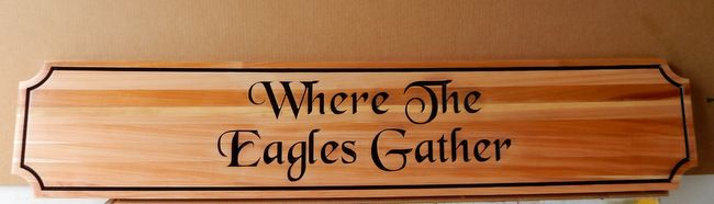 """V31682 -Carved Engraved cedar Wall Plaque with Inscription """"Where Eagles Gather"""""""