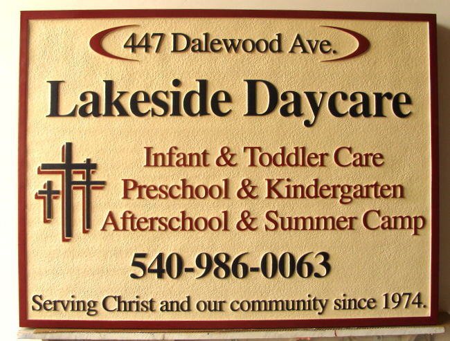 "FA15951 - Carved   HDU Entrance Sign for the ""Lakeside Daycare"", 2.5-D Multi-level Raised Relief, with Cross as Artwork"
