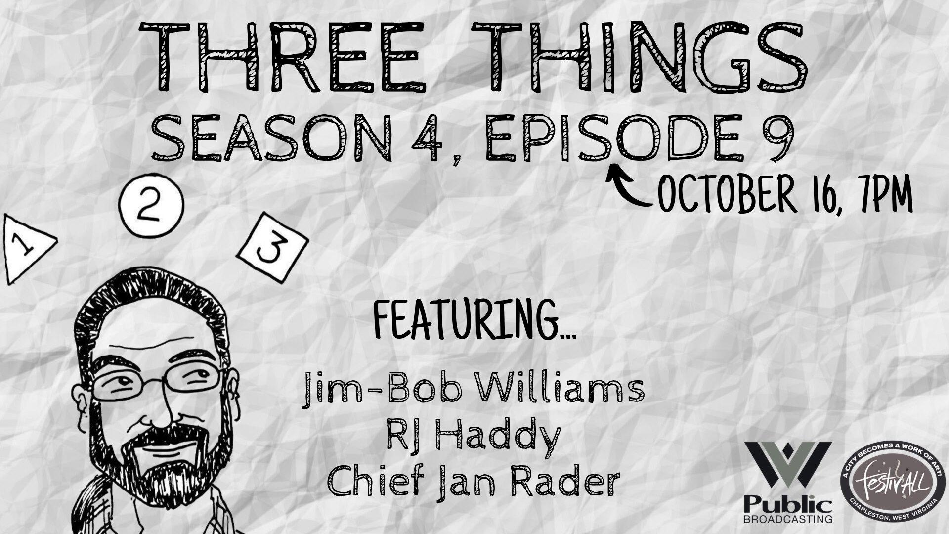 Three Things: Season 4, Episode 9