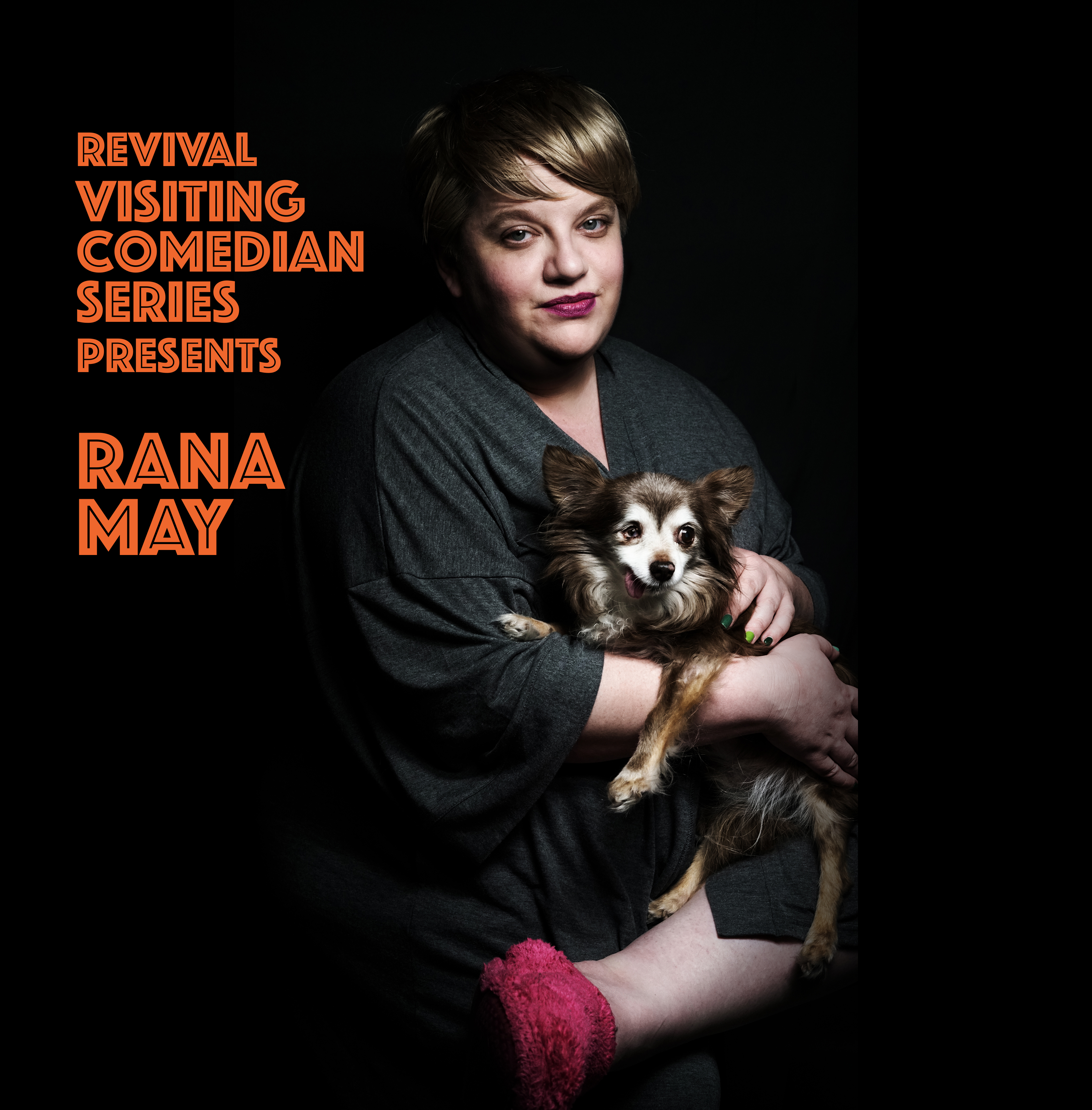 Revival Visiting Comedian Series Presents Rana May
