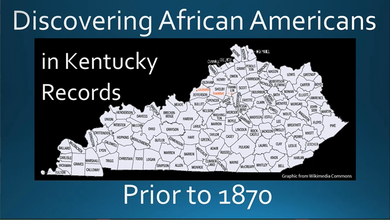 Discovering African Americans in Kentucky Prior to 1870