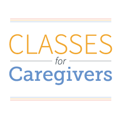Classes for Caregivers