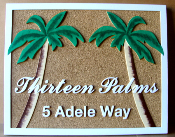 "L21140 - 2.5-D Carved and Sandblasted Address Sign, ""Thirteen Palms"""