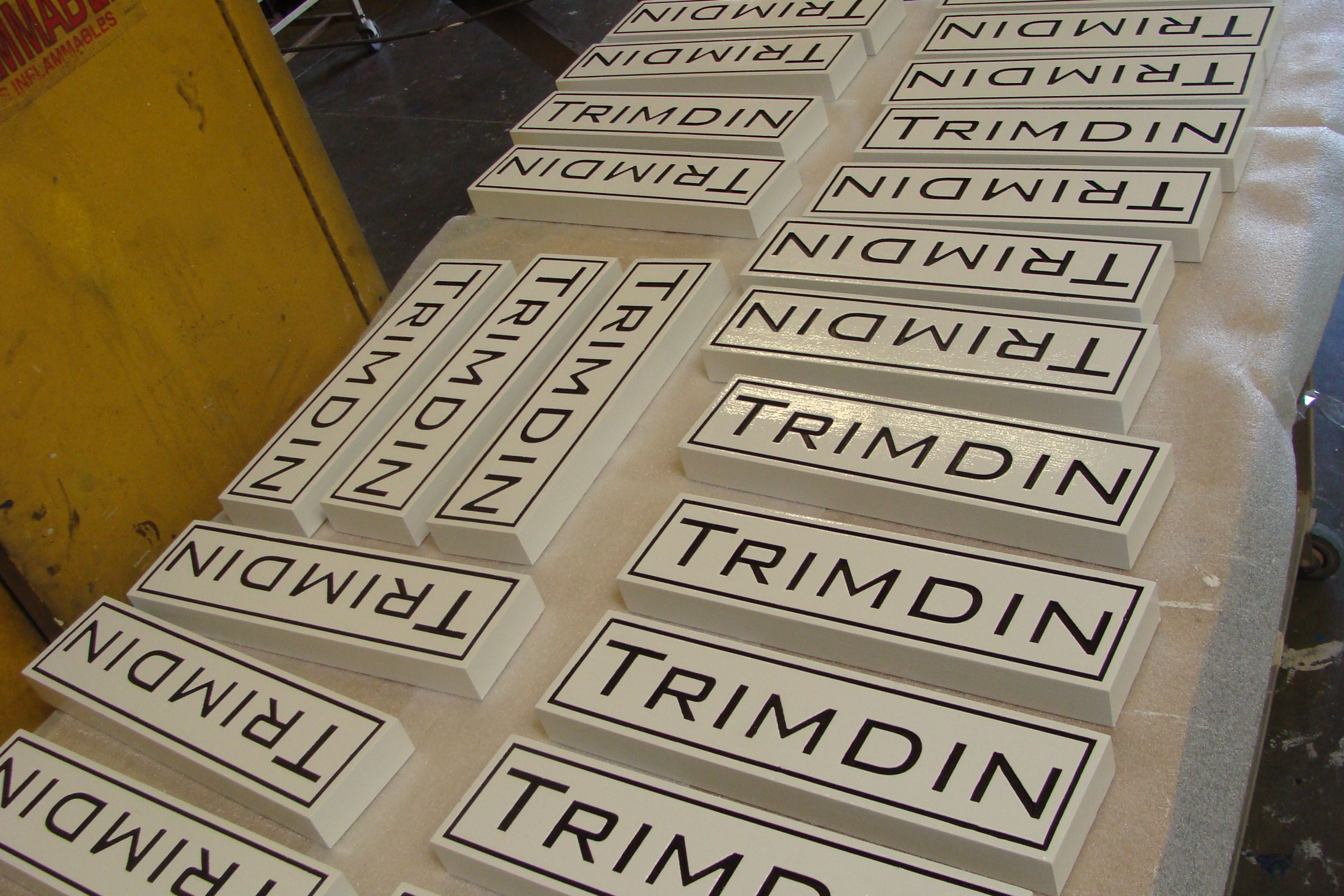 "SB28996 - Carved and EngravedHigh-Density-Urethane (HDU) Signs for ""TrimDin"""