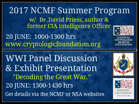 <b>2017 NCMF Summer Cryptologic Program Followed by NCM WWI Panel Discussion</b>