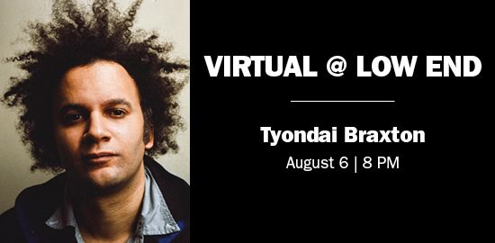 A live virtual concert with composer Tyondai Braxton, on August 6, 8 PM.