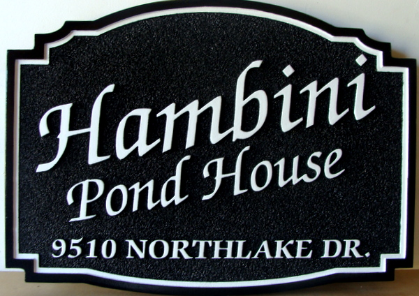 M22422- Sandblasted HDU Pond House Sign