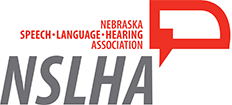 Nebraska Speech-Language-Hearing Association (NSLHA)